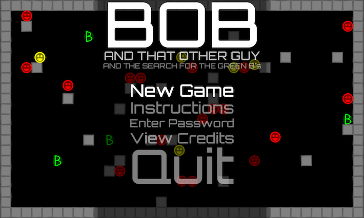 """Bob..."" Title Screen"